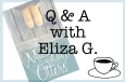 Q&A with Eliza G.